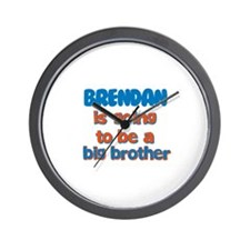 Brendan - Going to be Big Bro Wall Clock