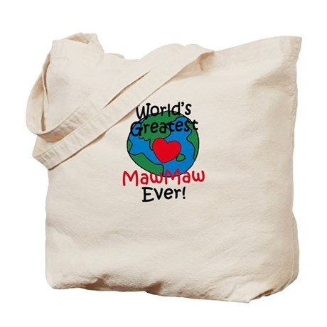 World's Greatest MawMaw Tote Bag