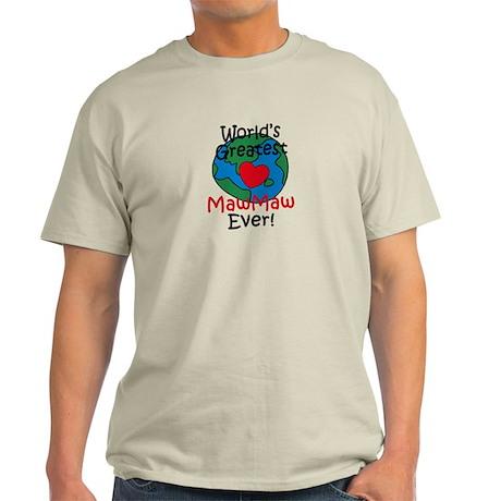 World's Greatest MawMaw Light T-Shirt