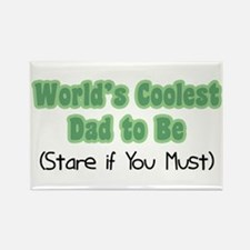 World's Coolest Dad to Be Rectangle Magnet