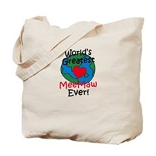 World's Greatest MeeMaw Tote Bag