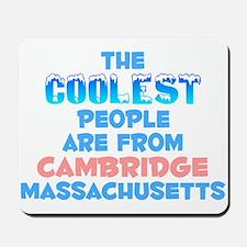 Coolest: Cambridge, MA Mousepad