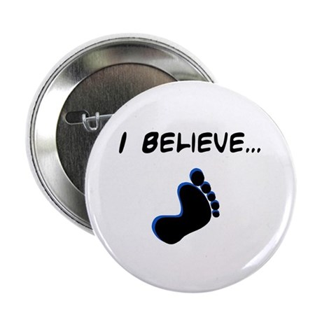 """I believe in bigfoot 2.25"""" Button (10 pack)"""