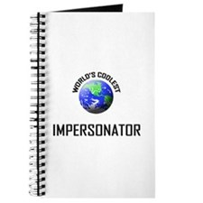 World's Coolest IMPERSONATOR Journal