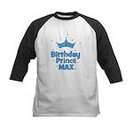 Max 1st Birthday Prince! Kids Baseball Jersey