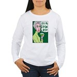 Kiss My Irish Arse Women's Long Sleeve T-Shirt