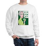 Kiss My Irish Arse Sweatshirt