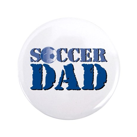 """Soccer Dad 3.5"""" Button (100 pack)"""
