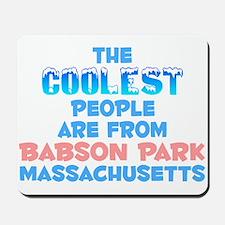 Coolest: Babson Park, MA Mousepad