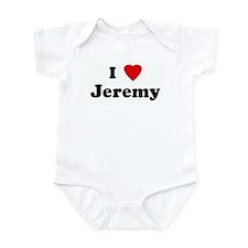 I Love Jeremy Infant Bodysuit