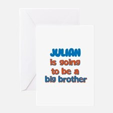 Julian - Going to be Big Brot Greeting Card