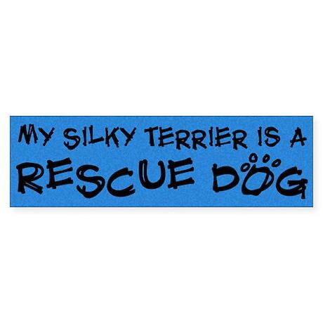 Rescue Dog Silky Terrier Bumper Sticker
