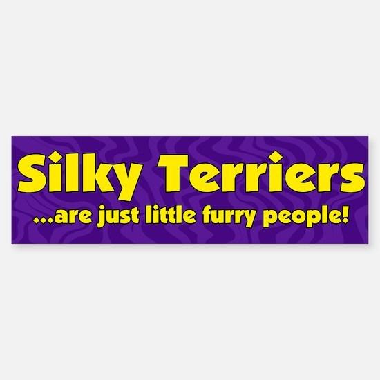Furry People Silky Terrier Bumper Bumper Bumper Sticker