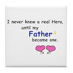 FATHER HERO Tile Coaster
