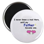 FATHER HERO Magnet