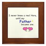 FATHER HERO Framed Tile