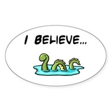 I Believe in the Loch Ness Mo Oval Decal