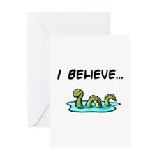 I Believe in the Loch Ness Mo Greeting Card