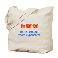 Funny 100 year old birthday Tote Bag