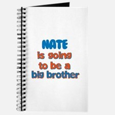 Nate - Going to be Big Brothe Journal