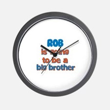 Rob - Going to be Big Brother Wall Clock