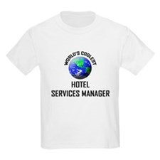 World's Coolest HOTEL SERVICES MANAGER T-Shirt