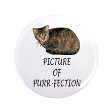 "Picture of Purr-fection 3.5"" Button"