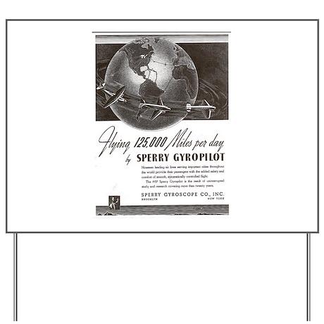 SPERRY GYRO ... Yard Sign
