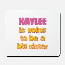 Kaylee - Going to be Big Sist Mousepad