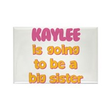 Kaylee - Going to be Big Sist Rectangle Magnet