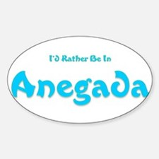 I'd Rather Be...Anegada Oval Decal