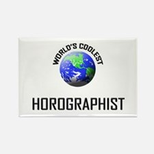 World's Coolest HOROGRAPHIST Rectangle Magnet