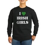 I Love Irish Girls Long Sleeve Dark T-Shirt