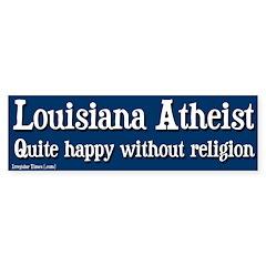 Louisiana Atheist Bumper Bumper Sticker