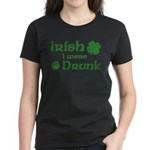 Irish I were Drunk Women's Dark T-Shirt
