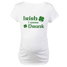 Irish I were Drunk Shirt