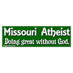 Missouri Atheist Bumper Bumper Sticker