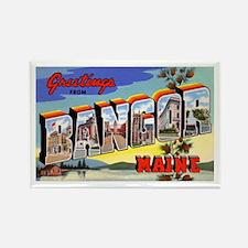 Bangor Maine Greetings Rectangle Magnet