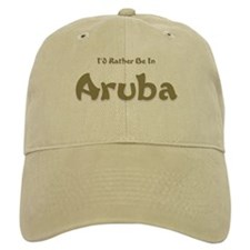 I'd Rather Be...Aruba Baseball Cap