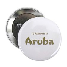 "I'd Rather Be...Aruba 2.25"" Button (10 pack)"