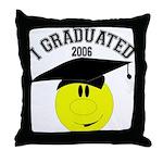I Graduated 2005 Throw Pillow