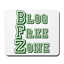 Blog Free Zone Mousepad