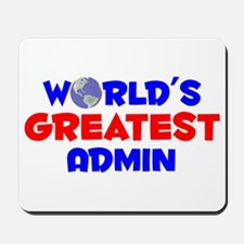 World's Greatest Admin (A) Mousepad