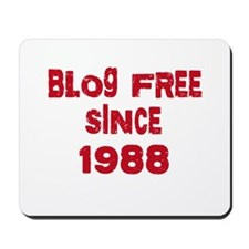 Blog Free Since 1988 Mousepad