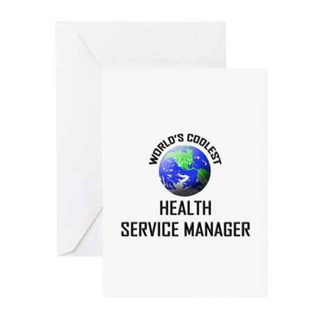 World's Coolest HEALTH SERVICE MANAGER Greeting Ca