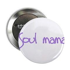 Soul Mama Button