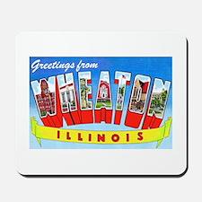 Wheaton Illinois Greetings Mousepad
