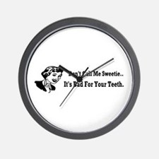 Don't Call Me Sweetie... Wall Clock