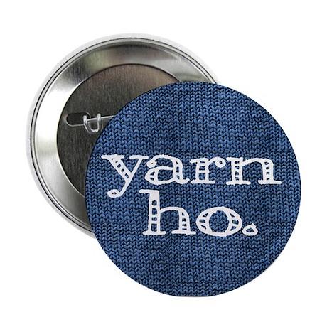 """Yarn Ho 2.25"""" Button"""