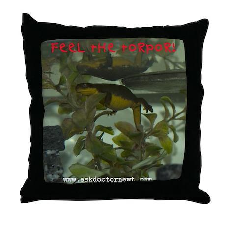 Dr. Newt Feel the Torpor Throw Pillow